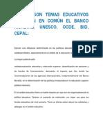CUALES SON TEMAS EDUCATIVOS TRABAJAN EN COMÚN EL BANCO MUNDIAL