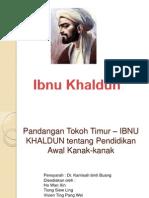 Ibnu Khaldun - Pandangan Tokoh Timur Pendidikan Awal Kanak-Kanak