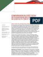 Comparaison du coût total de possession des centres de contacts TDM