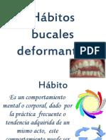 Hábitos bucales deformantes
