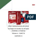 FARMACOCINÉTICA E FARMACODINÂMICA SUBTOMO I DO TOMO III VOLUME V
