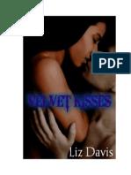 Velvet Kisses (The Velvet Series Book 2)