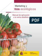 Marketing y alimentos ecológicos. Manual de aplicación a la venta detallista