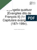 Evangelia quattuor [Évangiles dits de François II] (1r-186r). Capitulare evangeliorum (187r-199v