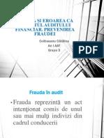 FRAUDA ȘI EROAREA CA OBIECTUL AUDITULUI FINANCIAR-sesiunea de comunicari
