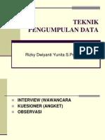 Tehnik Pengumpulan Data 1