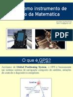 O GPS como instrumento de ensino da Matemática
