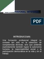 El Profesional Integral