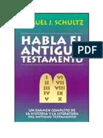 Habla El Antiguo Testamento - Schultz Samuel
