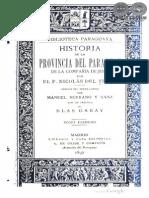 HISTORIA DE LA PROVINCIA DEL PARAGUAY DE LA COMPAÑIA DE JESUS POR NICOLAS DEL TECHO - TOMO PRIMERO - 1897 - PORTALGUARANI.pdf