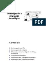 Investigacion e Inovacion Tecnologica