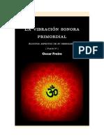 La vibración sonora primordial (Parte 5°)