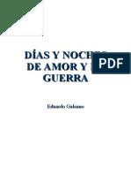 Galeano, Eduardo  - Días y noches de amor y guerra