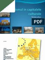 Turismul in Capitalele Culturale