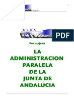 La Administracion Paralela en La Junta de Andalucia.