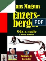 Enzersberger, Hans Magnus - Oda a Nadie y Otros Poemas