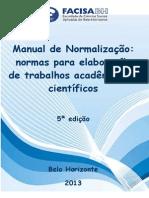 Manual de normalização - Normas para elaboração de trabalhos acadêmicos e científicos - 2013