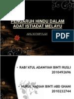 pengaruhhindudalamadatistiadatmelayu-111119112704-phpapp01