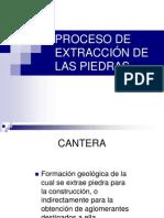 PROCESO DE EXTRACCIÓN DE LAS PIEDRAS