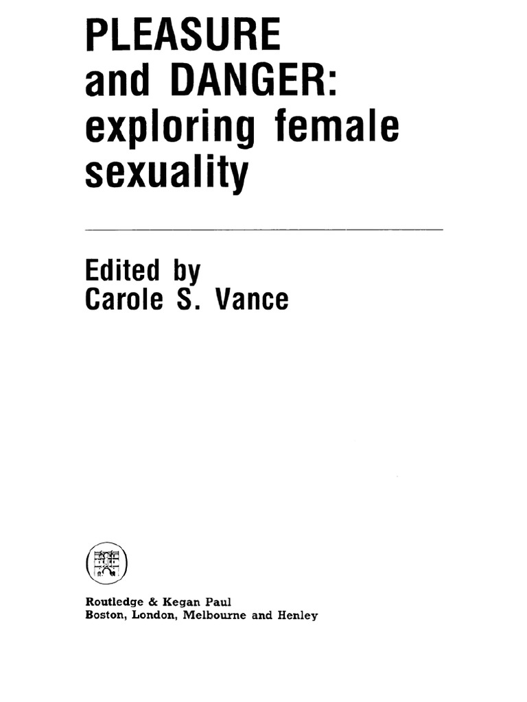 Carole S. Vance (Ed.) - Pleasure and Danger - Exploring Female Sexuality  (1) | Ethnicity, Race & Gender | Feminism
