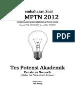 Pembahasan Soal SNMPTN 2012 Tes Potensi Akademik (Penalaran Numerik (Aljabar Dan Aritmatika Sederhana)) Kode 613