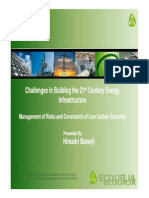 Challenges in Building the 21st Century Energy Infrastructure in India