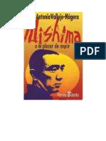 Vallejo Nagera Juan Antonio Mishima o El Placer de Morir
