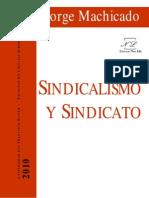 Sindicato y Sindicalismo- Jorge Machicado