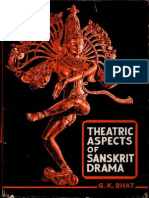 Theatric Aspects of Sanskrit Drama - G. K. Bhatt