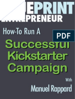 The Insider Secrets of a Successful $100,000 Kickstarter Campaign with Manuel Rappard