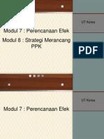 UT #7 Perencanaan Efek & Strategi Merancang Perencanaan Program Komunikasi (Modul 7&8).ppt