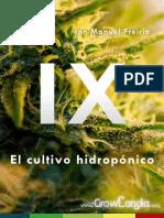 Cultivando Marihuana Cap.ix El Cultivo Hidroponico Por GrowLandia