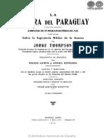LA GUERRA DEL PARAGUAY - JORGE THOMPSON - TOMO I - 1910 - PORTALGUARANI
