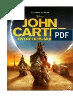 John Carter Entre Dois Mundos - Stuart Moore, Edgar Rice Burroughs