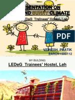 LEDeG  Trainees' Hostel, Leh