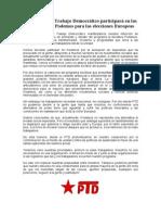 El Partido del Trabajo Democrático participará en las primarias de Podemos