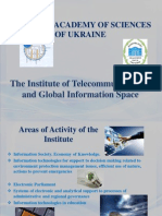 The Institute of Telecommunications and Global Information Space of National Academy of Science of Ukraine