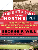 A NICE LITTLE PLACE ON THE NORTH SIDE by GEORGE WILL - Excerpt