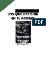 Lumley__Brian_-_Los_que_Acechan_en_el_Abismo.pdf