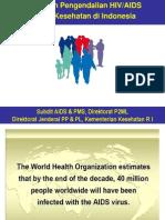 Epidemiology Dan Kebijakan HIV