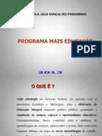 MAIS EDUCAÇÃO JULIA 2013