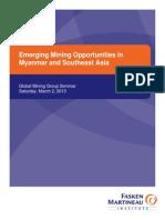 Emerging Mining Opportunities in Myanmar - Mar 2, 2013 - Presentation