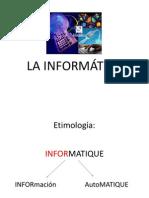 LA INFORMÁTICA 1 Y 2.pptx
