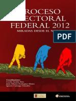 LIBRO Proceso Electoral 2012 Jesus Rdgz