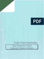 A Primer on Total Christ Spirituality