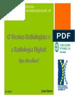 o Tecnico Radiologista e a Radiologia Digital
