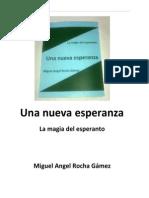 Una Nueva Esperanza. La Magia Del Esperanto.