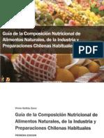 Guia de La Composicion Nutricional de Alimentos Naturales, De La Industria y Preparaciones Chilenas Habituales