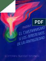 Rudolf Steiner - El Cristianismo Y Los Misterios De La Antigüedad
