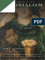 Aime Cesaire, Robin D.G. Kelley Discourse on Colonialism 2001